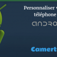 l'enracinement de votre téléphone Androïde