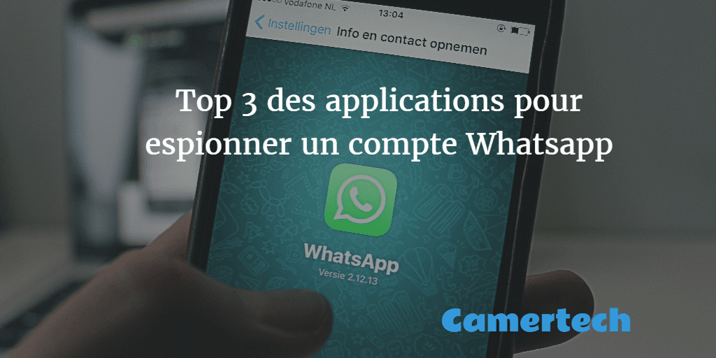 ChatW, l'application qui permet d'espionner vos contacts WhatsApp