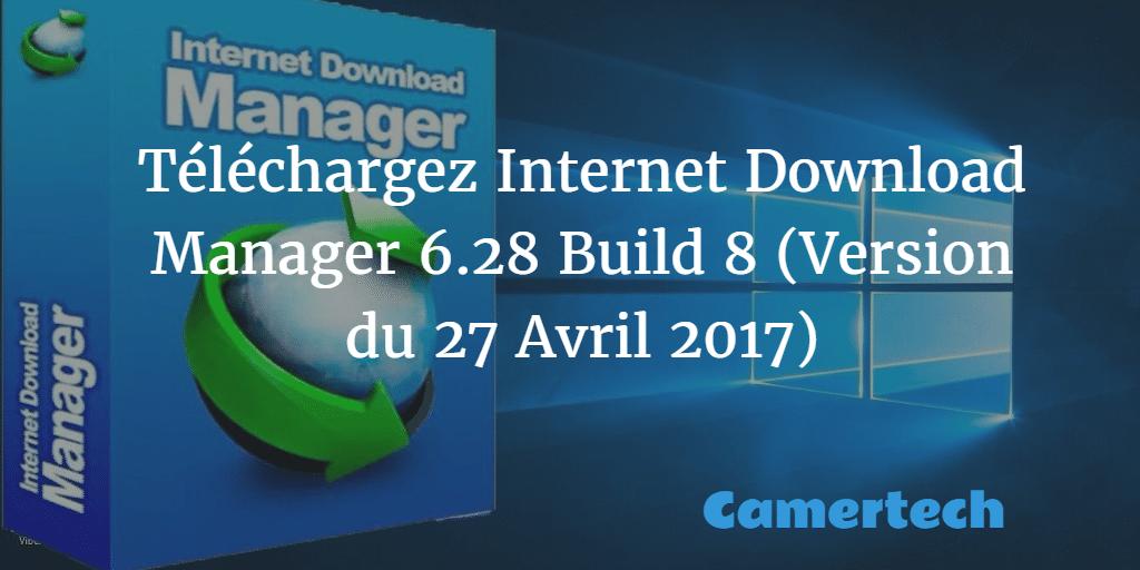 TÉLÉCHARGER INTERNET DOWNLOAD MANAGER IDM 6.2.8
