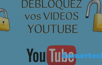 débloquer des vidéos Youtube